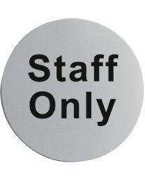 Staff Only RVS deurbord